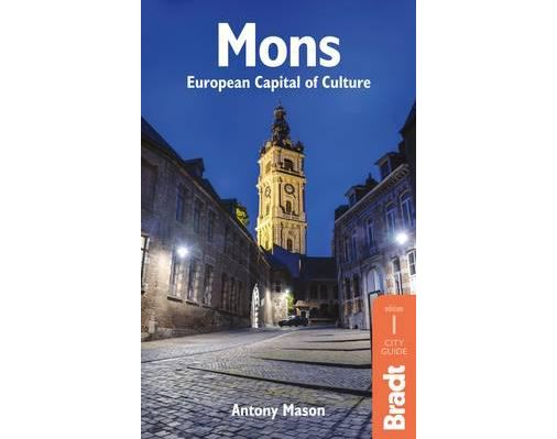 Bradt Travel Guide: Mons
