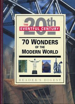 Seventy Wonders of the Twentieth Century